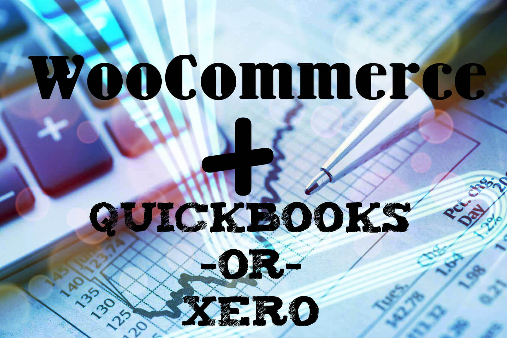 WooCommerce QuickBooks and Xero Accounting Software Integration