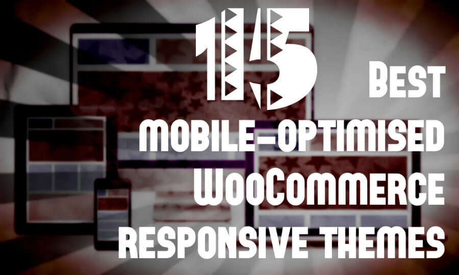 15 Best mobile-optimised WooCommerce responsive themes