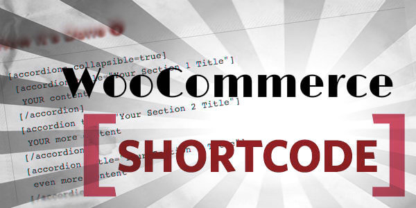 11 Best WooCommerce Shortcode Extensions You should Check Out