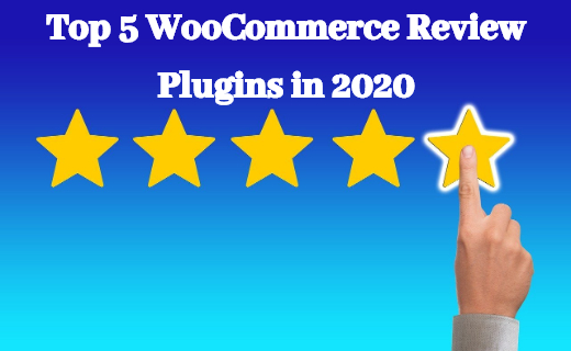 Top 5 WooCommerce Review Plugins in 2020