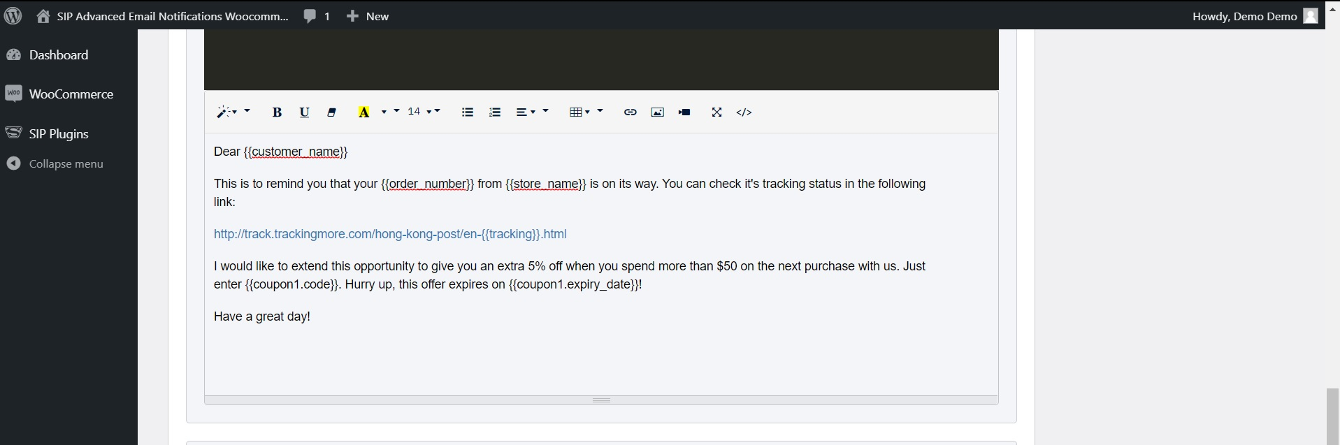 Now, you can create the email by using the text editor and adding the shortcodes