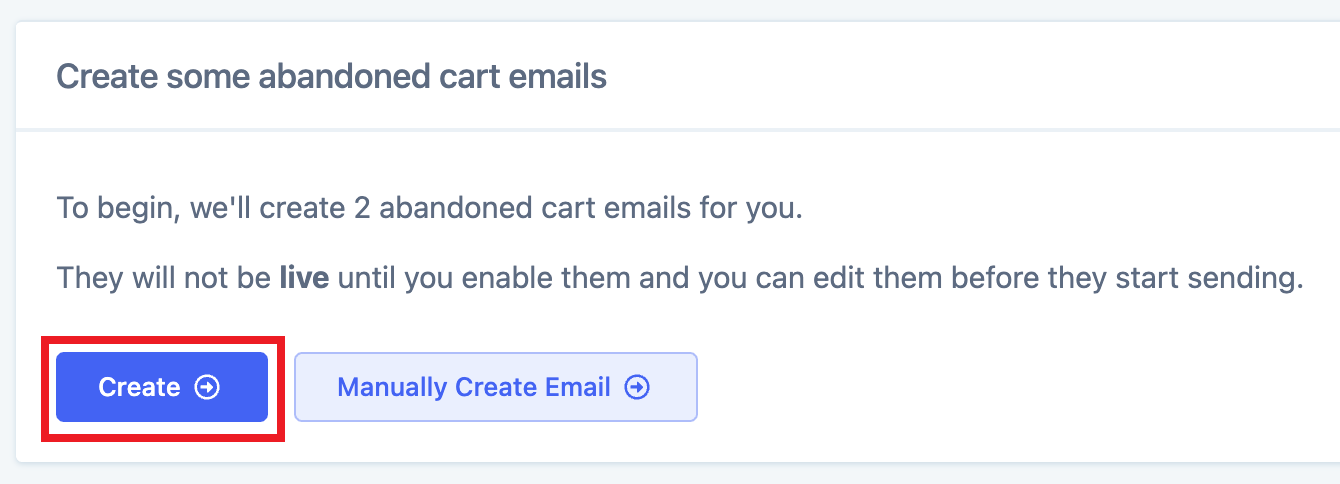 Simply head to the Cart Recovery Email page and click the Create button.